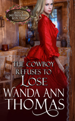 wanda ann thomas's THE COWBOY REFUSES TO LOSE