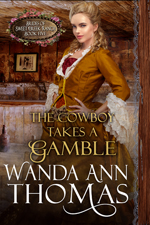 wanda ann thomas's THE COWBOY TAKES A GAMBLE